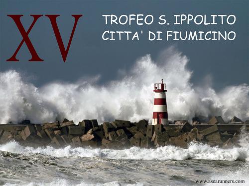 XV TROFEO S. IPPOLITO - CITTA' DI FIUMICINO
